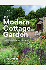 The Modern Cottage Garden: A Fresh Approach to a Classic Style Kindle Edition
