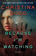 Because I'm Watching: A Novel (The Virtue Falls Series Book 3)