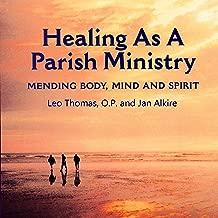 Healing as a Parish Ministry