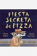 Fiesta secreta de pizza (Spanish Edition) Kindle Edition
