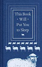 This Book Will Put You to Sleep: (Books to Help Sleep, Gifts for Insomniacs) best Sleep Books