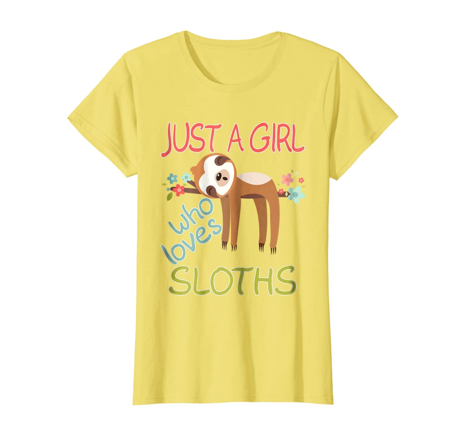 Just A Girl Who Loves Sloths Gift Cute Sloth Lover Mom Kids T-Shirt
