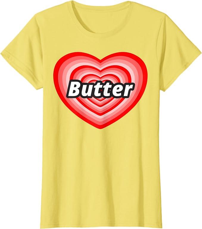 I Love Heart Real Butter T-Shirt