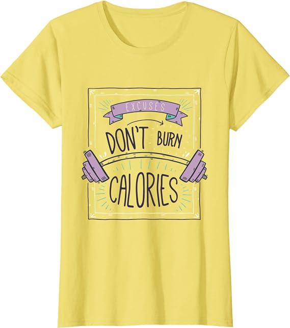 Excuses Don\u2019t Burn Calories Thermos /& Shirt
