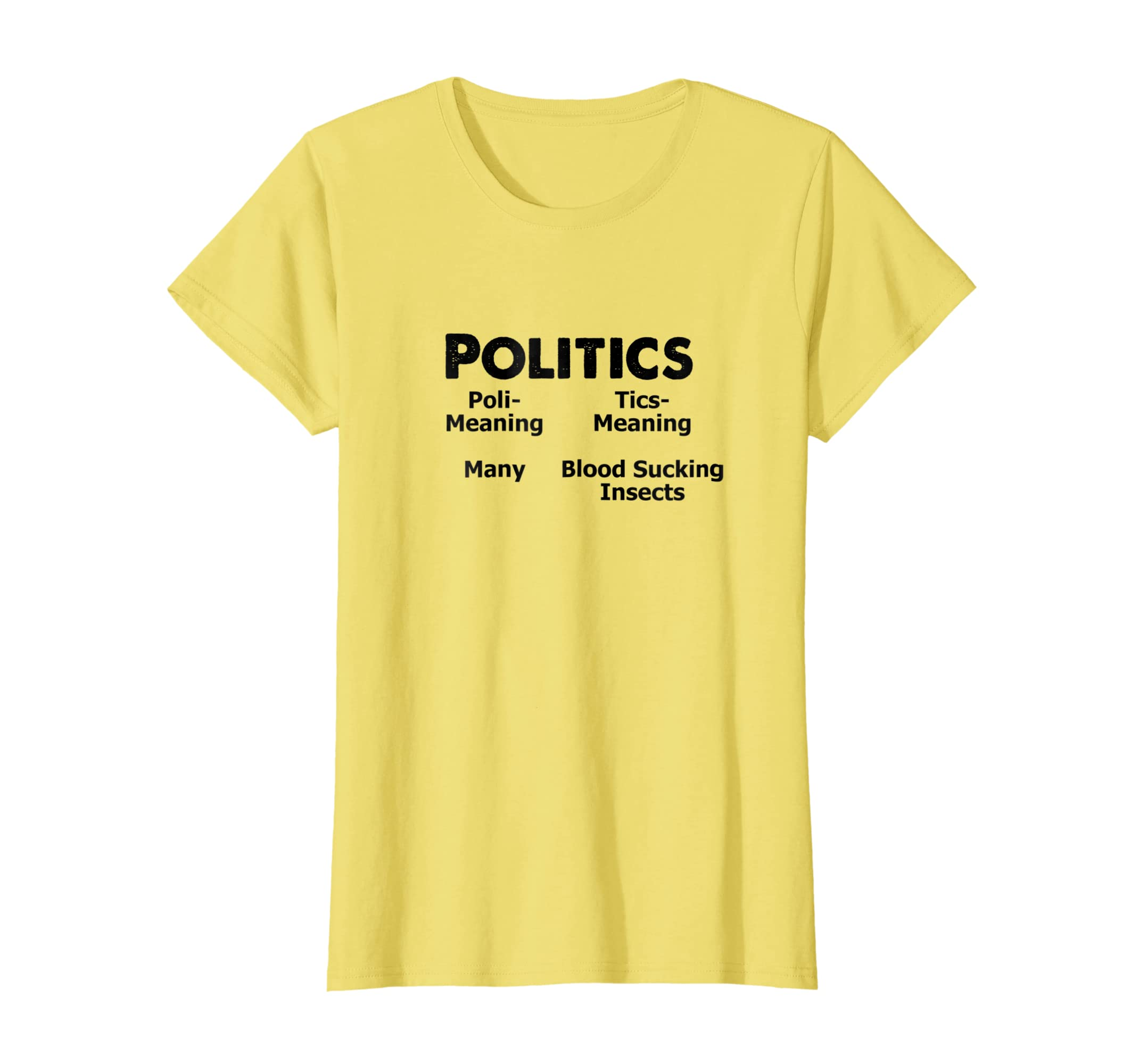 b770e26f Amazon.com: Politics Funny Gift T-Shirt Many Blood Sucking Insects: Clothing