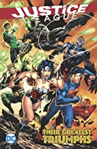 Justice League: Their Greatest Triumphs (Justice League (2011-2016)) (English Edition)