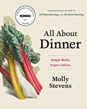 All About Dinner: Simple Meals, Expert Advice (English Edition)