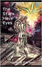The Stars Have Eyes