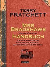 Mrs Bradshaws höchst nützliches Handbuch für alle Strecken der Hygienischen Eisenbahn Ankh-Morpork und Sto-Ebene (German Edition)