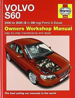 Volvo S60 Petrol and Diesel Service and Repair Manual: 2000 to 2009 (Haynes Service and Repair Manuals)