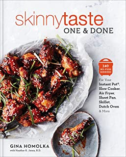 Skinnytaste One and Done: 140 No-Fuss Dinners for Your Instant Pot®, Slow Cooker, Air..