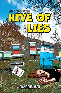 Hive of Lies: An M. C. Connor Mystery