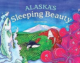 Alaska's Sleeping Beauty (PAWS IV)