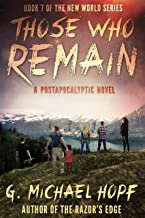 Those Who Remain: A Postapocalyptic Novel (The New World Series Book 7)
