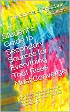 Student's Guide to Secondary Sources for Everything That Rises Must Converge: MLA Style Citations for Secondary Sources & ...