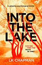 Into The Lake: A gripping psychological thriller