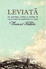 Leviatã, ou Matéria, forma e poder de um estado eclesiástico e civil eBook Kindle