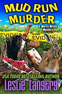 Mud Run Murder (Merry Wrath Mysteries Book 5)