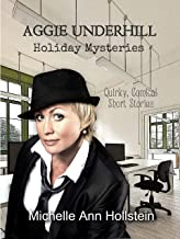 Aggie Underhill Holiday Mysteries (An Aggie Underhill Mystery) (English Edition)