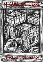 14 Cajas sin cierre: Antología de relatos de misterio y terror (Spanish Edition)