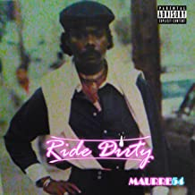Ride Dirty [Explicit]