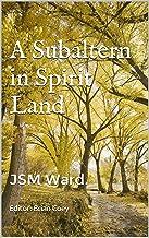 A Subaltern in Spirit Land (Gone West Book 1)