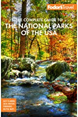 Fodor's The Complete Guide to the National Parks of the USA: All 63 parks from Maine to American Samoa (Full-color Travel Guide) Kindle Edition