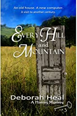 Every Hill and Mountain (The History Mystery Series Book 3) Kindle Edition