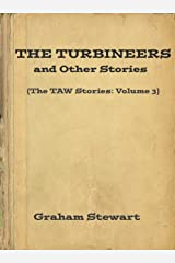 The Turbineers and Other Stories (The TAW Stories Book 3) Kindle Edition