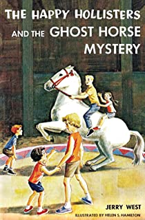 The Happy Hollisters and the Ghost Horse Mystery: (Volume 29)