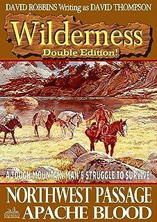 Wilderness: Northwest Passage/Apache Blood (A Wilderness Western Book 6)