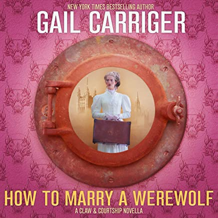 How to Marry a Werewolf: A Claw & Courtship Novella, Book 1
