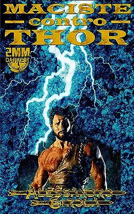 Maciste contro Thor (Le Imprese di Maciste Vol. 3)