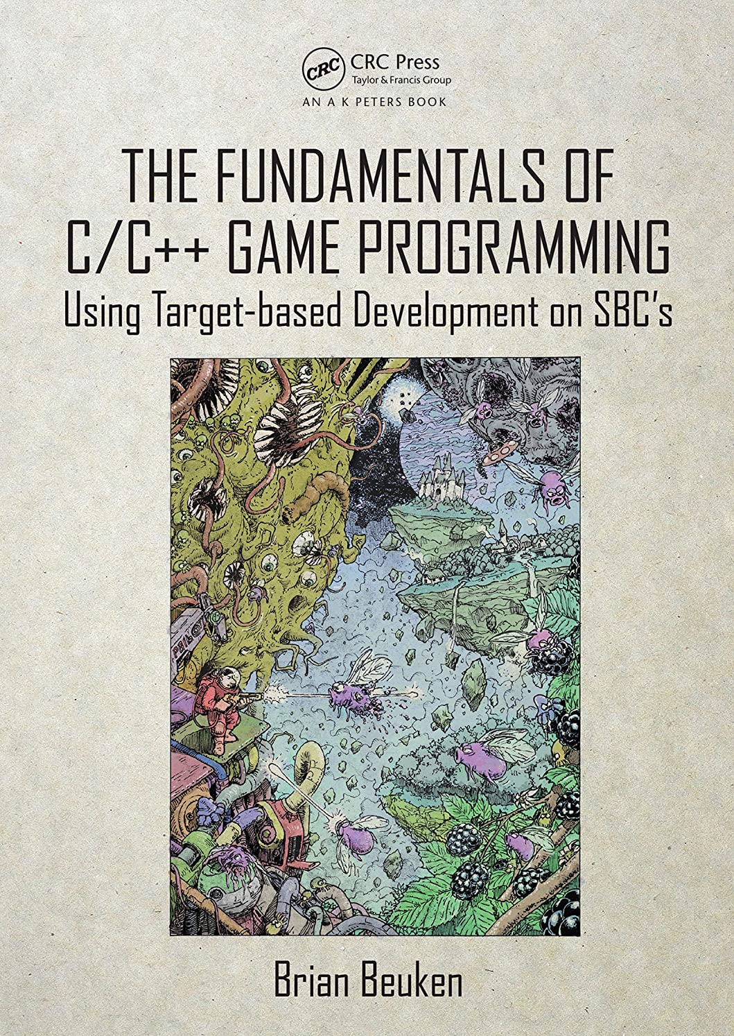 マーカー血統砲兵The Fundamentals of C/C++ Game Programming: Using Target-based Development on SBC's (English Edition)