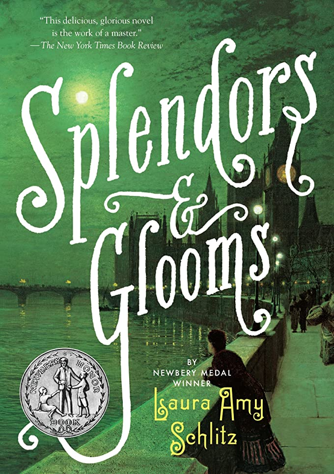 豊富ティーンエイジャー操作Splendors and Glooms (Booklist Editor's Choice. Books for Youth (Awards)) (English Edition)