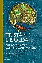 Tristán e Isolda (Tiempo de Clásicos nº 22) (Spanish Edition)