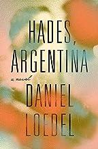 Hades, Argentina: A Novel