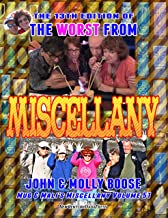 The 13th Edition of the Worst from Miscellany: Mug & Mali's Miscellany Volume 51