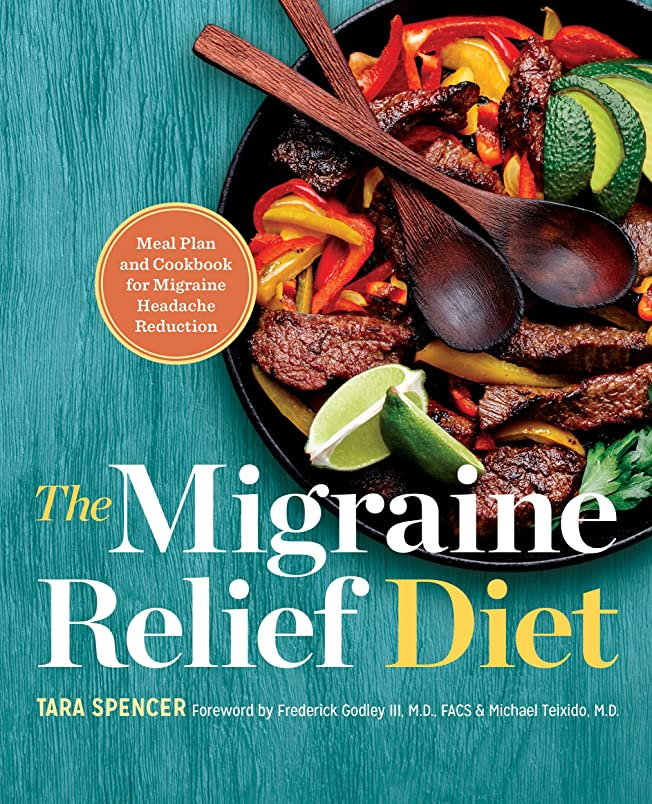 The Migraine Relief Diet: Meal Plan and Cookbook for Migraine Headache Reduction (English Edition)
