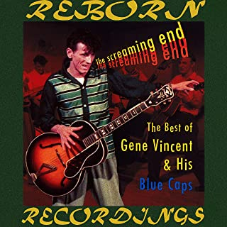 The Screaming End, The Best of Gene Vincent (HD Remastered)