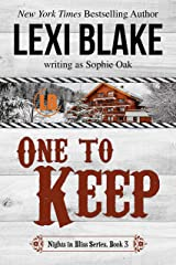 One to Keep (Nights in Bliss, Colorado Book 3) Kindle Edition