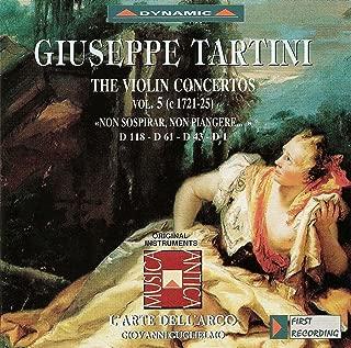 Tartini, G.: Violin Concertos, Vol. 5 (L'Arte Dell'Arco) - D. 1, 43, 61, 118,