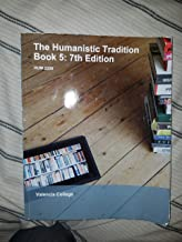 The Humanistic Tradition Book 5: 7th Edition For Valencia College