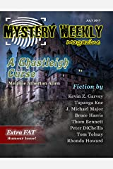 Mystery Weekly Magazine: July 2017 (Mystery Weekly Magazine Issues Book 23) Kindle Edition