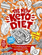 The New Keto Diet Cookbook 2021: 700 Quick And Effortless Low Carb Recipes to Lose Weight, Boost Energy, Reduce Inflammation and Achieve Lifelong Health