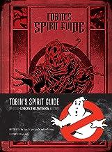 Scaricare Libri Tobin's Spirit Guide: Official Ghostbusters Edition PDF