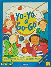 Rigby Literacy Early Level 3: Different Homes Around the World/Yo-Yo a Go-Go (Reading Level 11/F&P Level G)