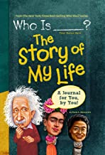 Who Is (Your Name Here)?: The Story of My Life (Who Was?)