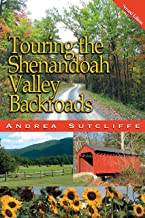 Touring the Shenandoah Valley Backroads (Touring the Backroads)