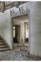 After Effects: A Zimbell House Anthology Kindle Edition